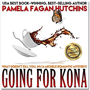 Going for Kona (What Doesn't Kill You, #4) Audiobook