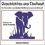 Geschichten aus Thailand | Günther Ruffert