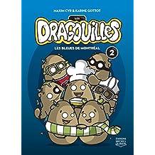 Les dragouilles 2 - Les bleues de Montréal (French Edition)