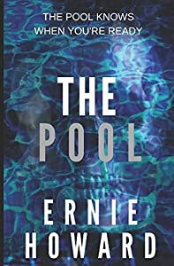 The Pool: The Pool Series (Volume 1)