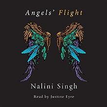 Angels' Flight: A Guild Hunter Collection   Livre audio Auteur(s) : Nalini Singh Narrateur(s) : Justine Eyre