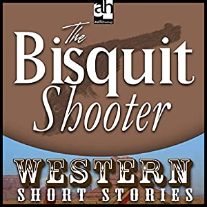 The Biscuit Shooter Audiobook