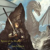 Return of the Dragon: The Dragon's Champion, Book 6 | Sam Ferguson