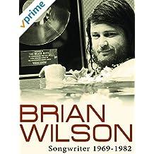 Brian Wilson - Songwriter: 1969-1982