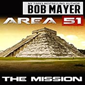 Area 51: the Mission | Bob Mayer, Robert Doherty