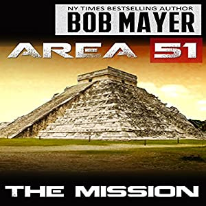 Area 51: the Mission Audiobook