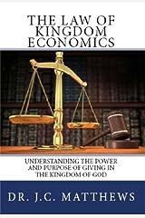 The Law of Kingdom Economics Kindle Edition