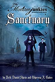 """The Monsterjunkies, An American family Odyssey, """"Sanctuary"""", Book two"""