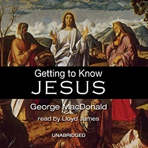 Getting to Know Jesus Audiobook