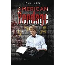 American Bondage: A Satire of Globalization