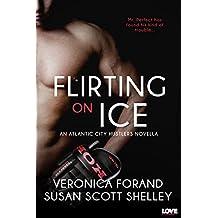 Flirting on Ice (Atlantic City Hustlers)