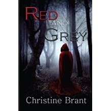 Red and Grey by Christine Brant (2013-06-10)