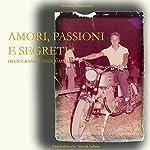 Amori, passioni e segreti di un grande Antiquario   Nunzia Manicardi