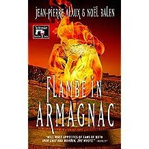 Flambé in Armagnac (The Winemaker Detective Series Book 7)