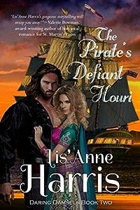 The Pirate's Defiant Houri (Daring Damsels)