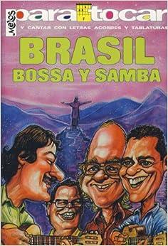 Musica Latina - Brasil Bossa Samba (Letras y Acordes) para Guitarra