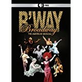 Broadway: The American Musical by PBS