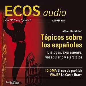 ECOS audio - Tópicos sobre los espanõles. 8/2014 Hörbuch