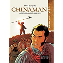Chinaman -  tome 7 - Affrontements à Blue Hill (French Edition)
