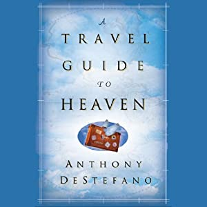 A Travel Guide to Heaven Audiobook