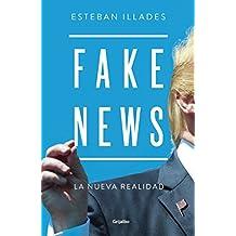 Fake News: La nueva realidad
