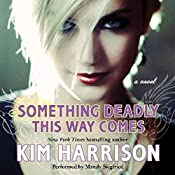 Something Deadly This Way Comes | Kim Harrison