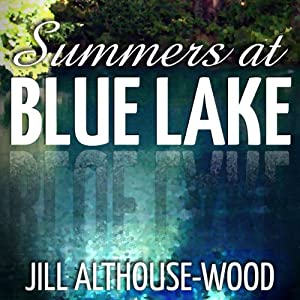 Summers at Blue Lake Audiobook