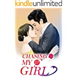 Chasing My Girl 17: A Kiss As Seal And That Is A Deal (Chasing My Girl Series)