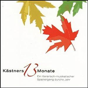 Kästners 13 Monate Hörbuch