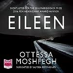 Eileen | Ottessa Moshfegh