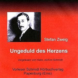 Ungeduld des Herzens Audiobook