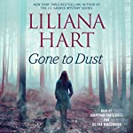 Gone to Dust: Gravediggers, Book 2 | Liliana Hart