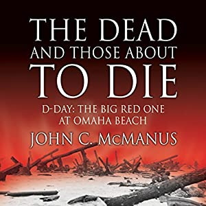 The Dead and Those About to Die Audiobook
