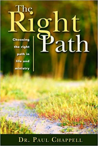 The Right Path: Choosing the Right Path in Life and Ministry