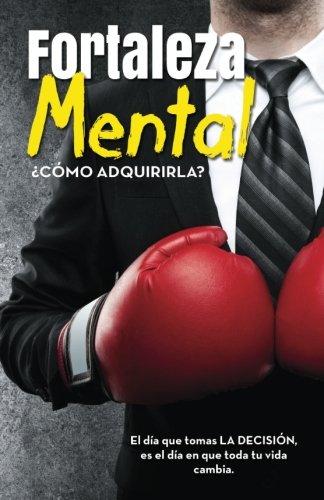Fortaleza Mental  [Gonzalez, Oliver] (Tapa Blanda)