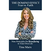 The Domino Effect: Nine Principles to Resurfacing in your Own Life