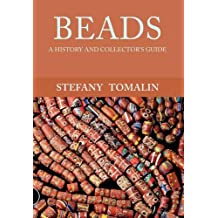 Beads: A History and Collector's Guide