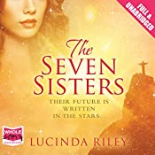 The Seven Sisters: The Seven Sisters, Book 1 | Lucinda Riley