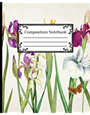 Composition Notebook: College Ruled Paper Notebook   Cute Vintage Iris Garden Bloom Pattern   Medium Width Blank Lined Paper Workbook for Kids, Teens, and Students   Perfect for Home, School, University, or Work