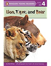 Lion, Tiger, and Bear (Penguin Young Readers, Level 4)