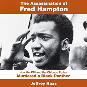 The Assassination of Fred Hampton Audiobook