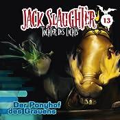 Der Ponyhof des Grauens (Jack Slaughter - Tochter des Lichts 13) | Lars Peter Lueg