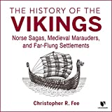 The History of the Vikings: Norse Sagas, Medieval