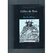 Gilles de Rais, maréchal de France dit Barbe-bleue