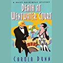 Death at Wentwater Court Audiobook by Carola Dunn Narrated by Bernadette Dunne
