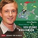 Der kleine Wassermann Hörbuch von Otfried Preußler Gesprochen von: Florian Lukas