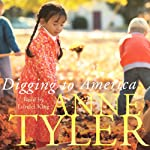 Digging to America | Anne Tyler