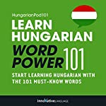 Learn Hungarian - Word Power 101 |  Innovative Language Learning