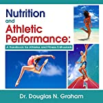 Nutrition and Athletic Performance   Douglas N. Graham