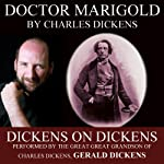 Doctor Marigold: Dickens on Dickens | Charles Dickens